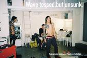 坂本陽 写真展「Wave tossed, but unsunk.」